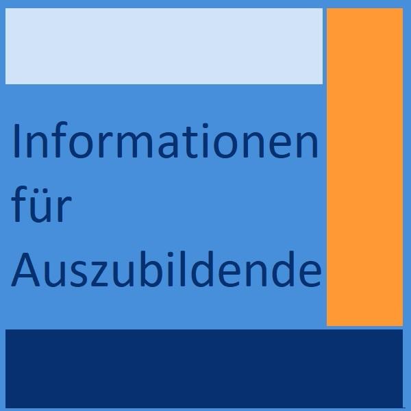 Informationen für Auszubildende